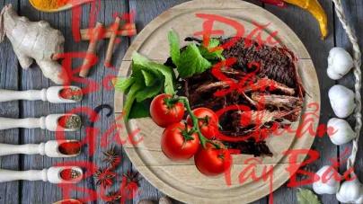 Thịt Bò Gác Bếp – Đặc sản Vùng cao Tây Bắc
